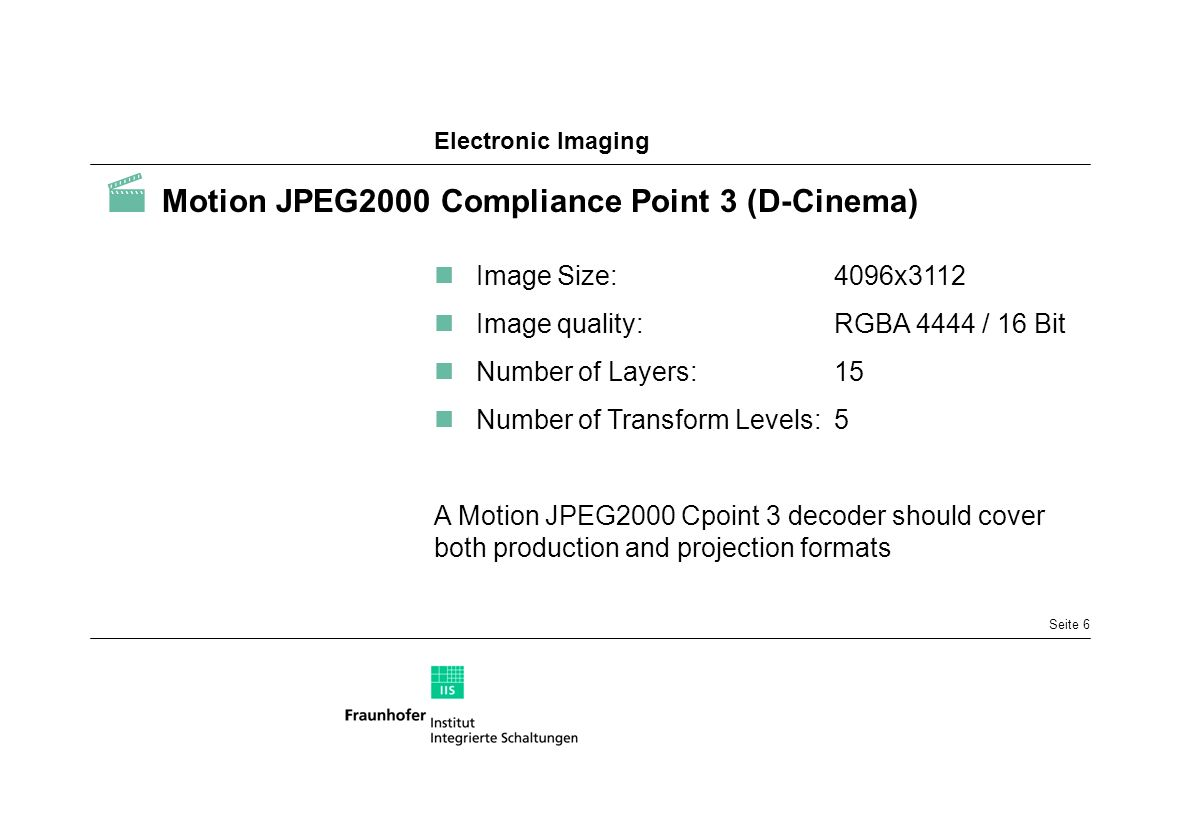  Motion JPEG2000 Compliance Point 3 (D-Cinema)