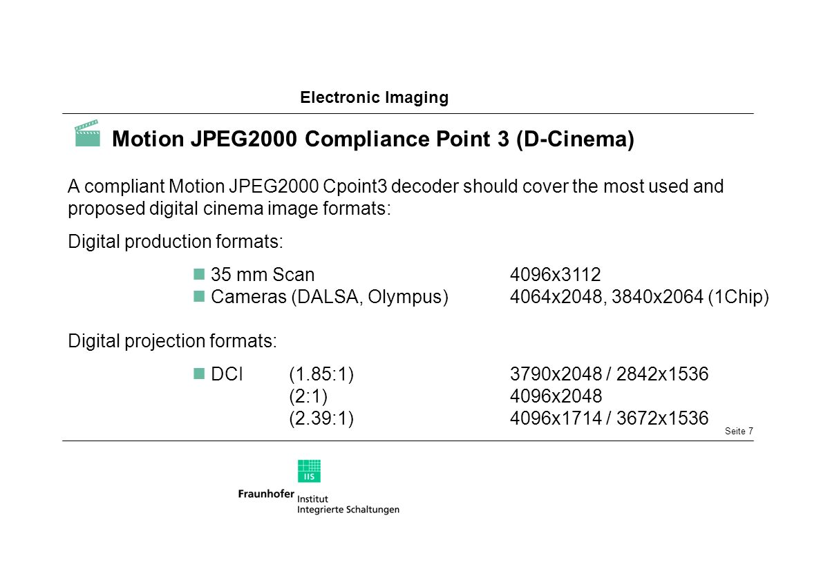  Motion JPEG2000 Compliance Point 3 (D-Cinema)
