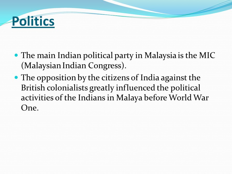 the malaysian indian congress mic history Malaysia government, history, population & geography geography [top of page] gerakan rakyat malaysia, lim keng yaik malaysian indian congress (mic).