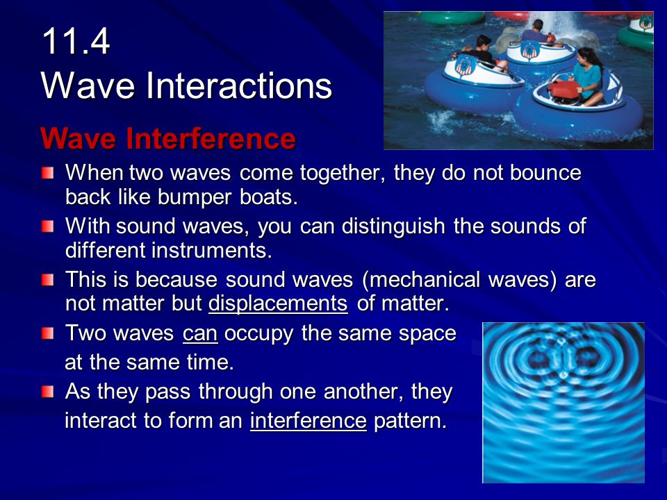 when two waves meet they interact