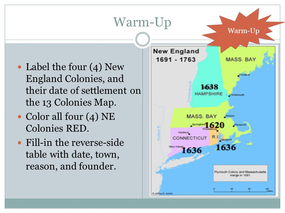 Map Of The 4 New England Colonies.Warm Up Warm Up Label The Four 4 New England Colonies And Their