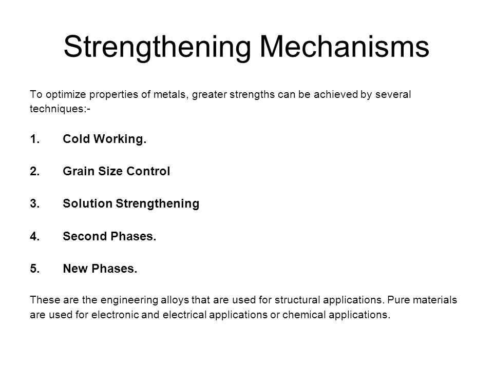 strengthening of metals Tensile strength of steel we choose metals for their many applications based on a number of properties one of these properties is tensile strength.