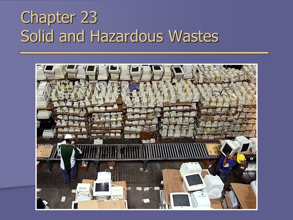 chapter 12 solid and liquid hazardous waste Eliminating the mystery of the hazardous material codes neal hara, pe, cfei alexis park hotel – las vegas, nevada  ammonium nitrate solids and liquids chapter 12 – corrosive solids and liquids 13 nfpa 400 – key sections applied for  hazardous materials in outdoor storage or use exceeds the maq for.