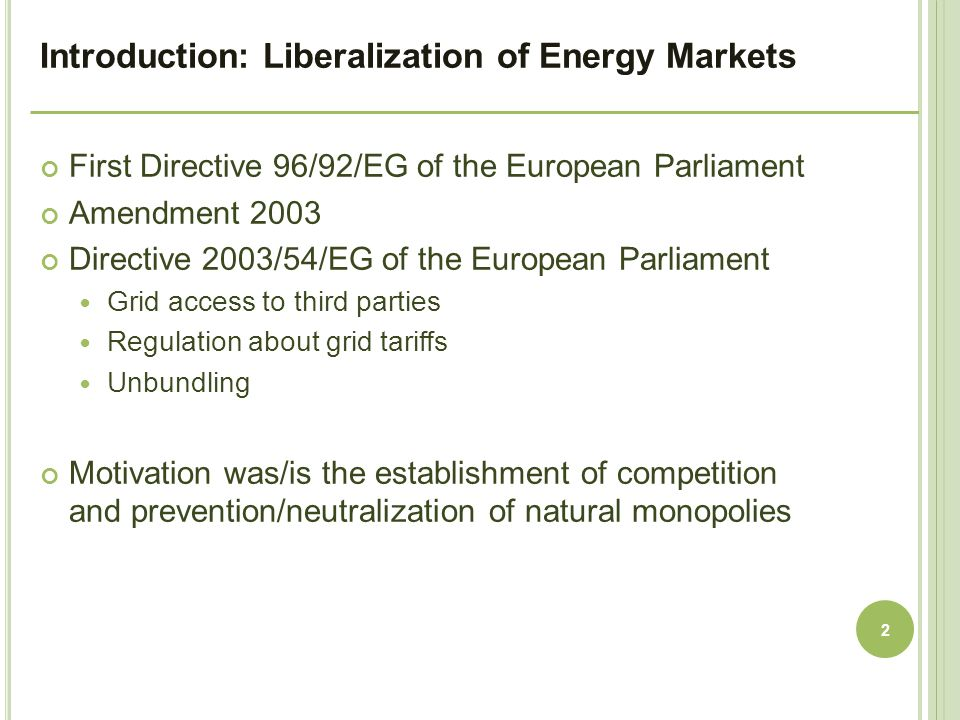 Introduction: Liberalization of Energy Markets