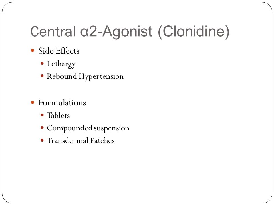 Clonidine Hcl Side Effects