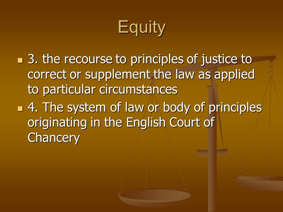 equity should supplement the common law Equity and the common law represented opposing values in the english legal  system  this equity is justly said to be a supplement to the laws but it must be .