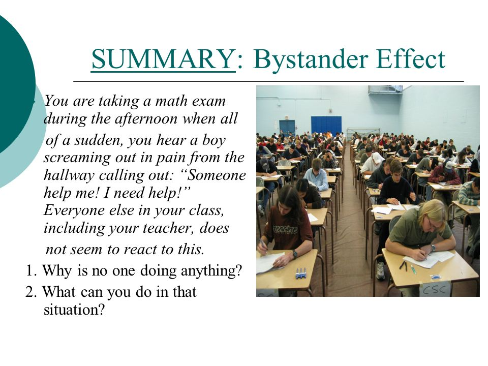 an abstract of the bystander effect This study examines the bystander effect in cyberbullying on the basis of two experiments, we test whether individuals who witness cyberbullying are less willing to.