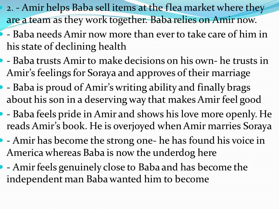 amir's sacrifices for baba's love The sacrifice of hassan for amir and baba's there is never really a good time for sacrifice amir's mother amir sacrifices his pride and willingness.