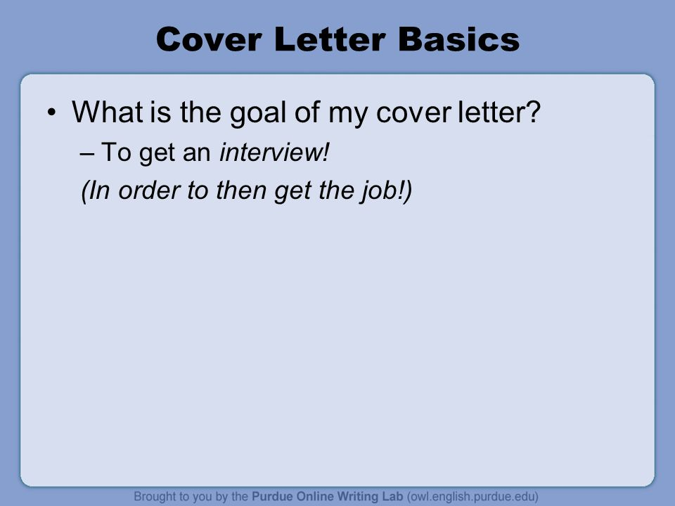 Cover Letter Basics What Is The Goal Of My Cover Letter  Whats A Cover Letterhow To Do A Cover Letter