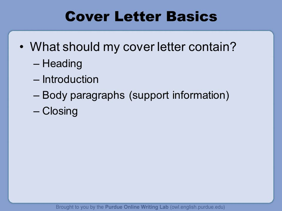 5 Cover Letter Basics What Should My Cover Letter Contain?  What Should A Cover Letter Contain