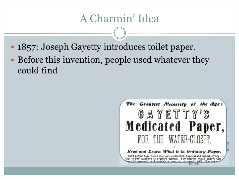 Glamorous Toilet Paper Invented 1857 Photos - Best image 3D home ...