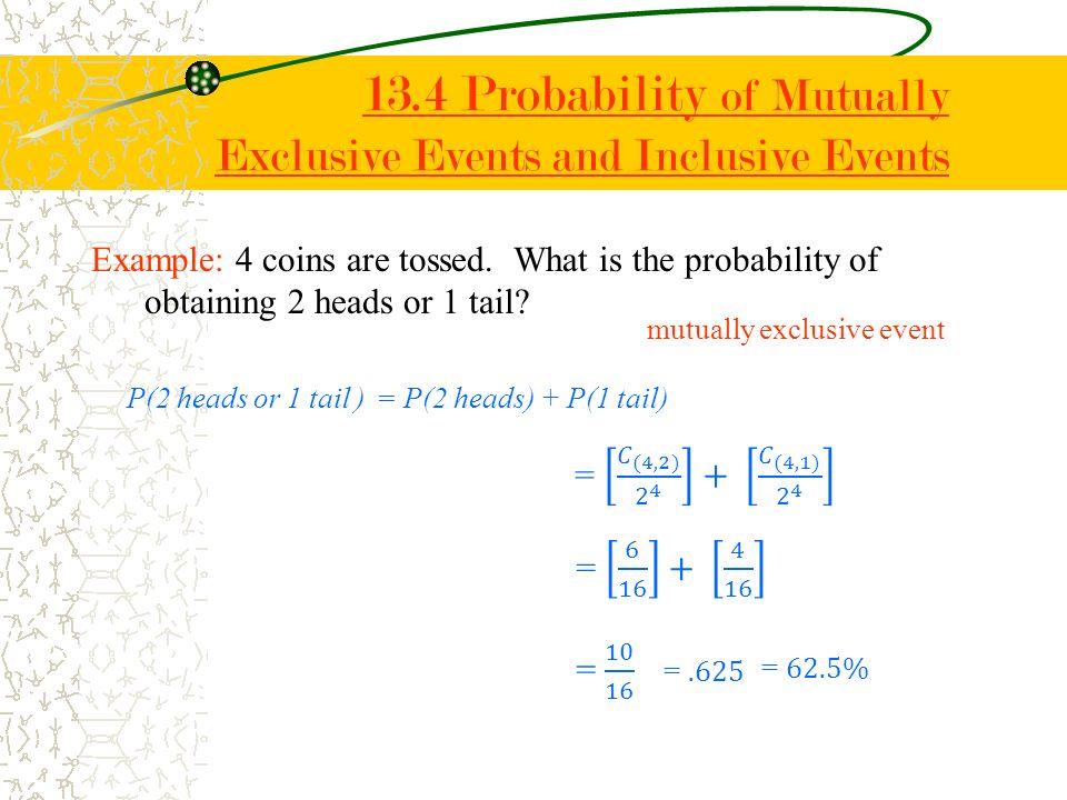 13.4 Probability of Mutually