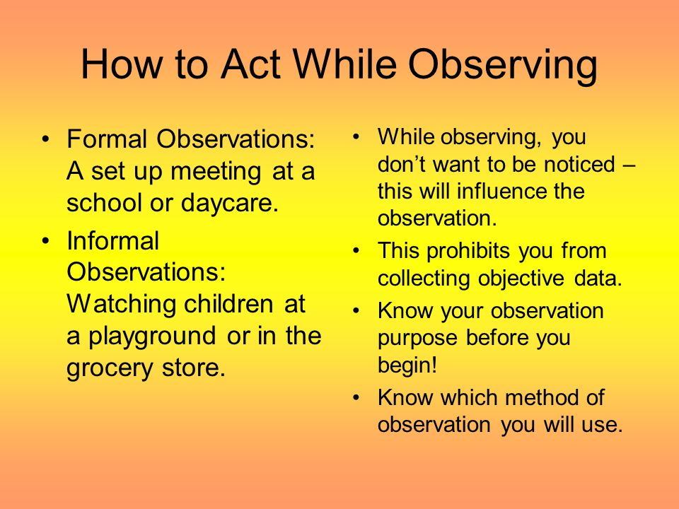 OBSERVING YOUNG CHILDREN - ppt video online download
