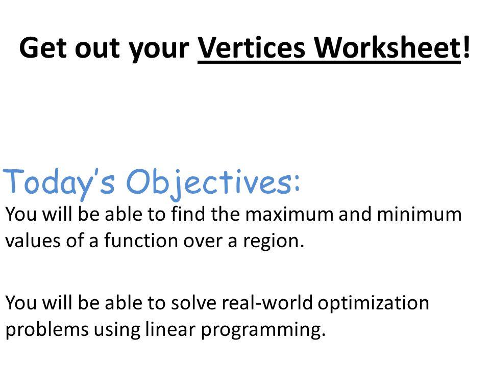 Get out your Vertices Worksheet! - ppt video online download