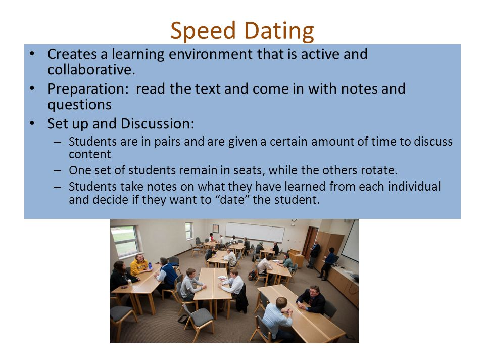 speed dating learning strategy So, if you're interested in exploring what speed dating can do for your love life, here are some of my top tips to make sure you get the most out of the experience.