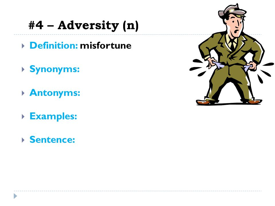 how to use adversity in a sentence