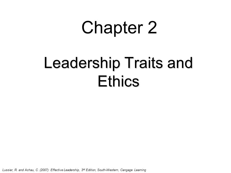 Leadership Traits and Ethics