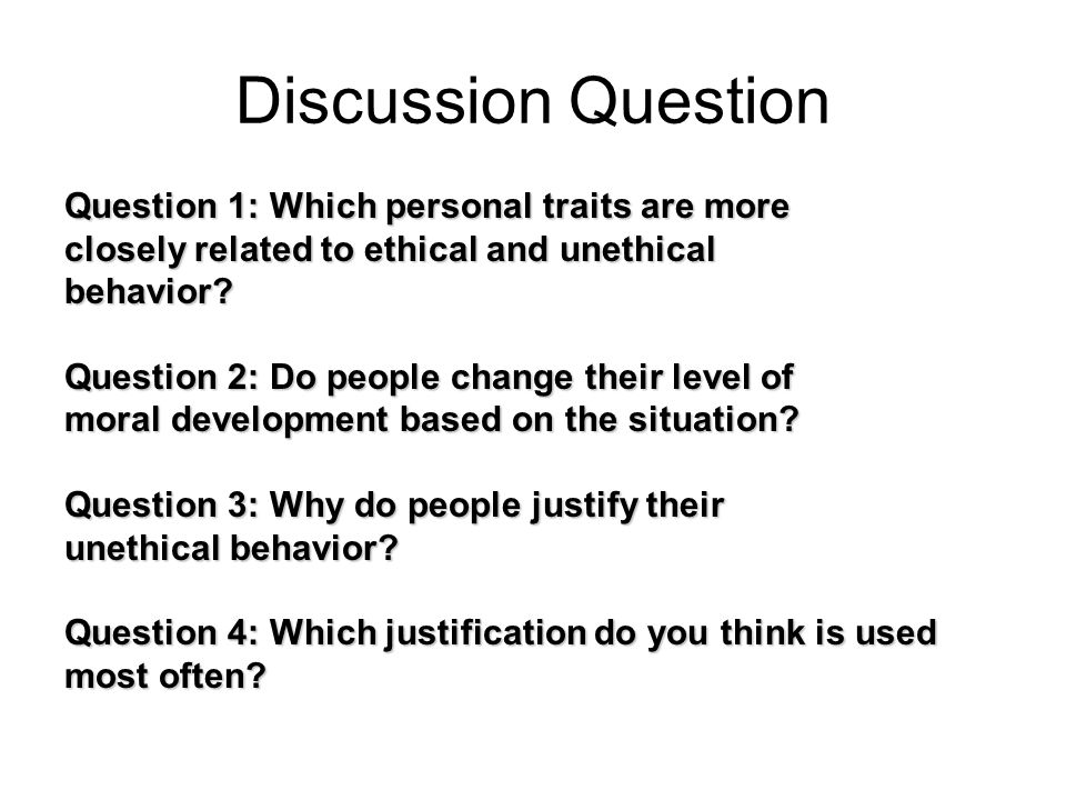 Discussion Question Question 1: Which personal traits are more