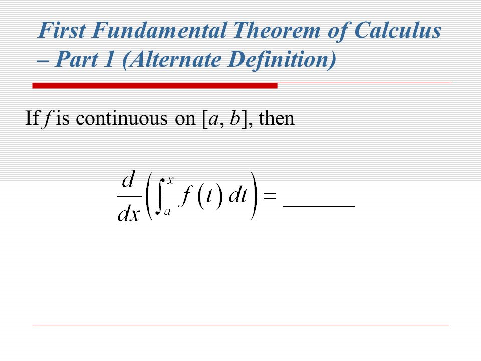 5.3 – The Fundamental Theorem of Calculus - ppt video ...