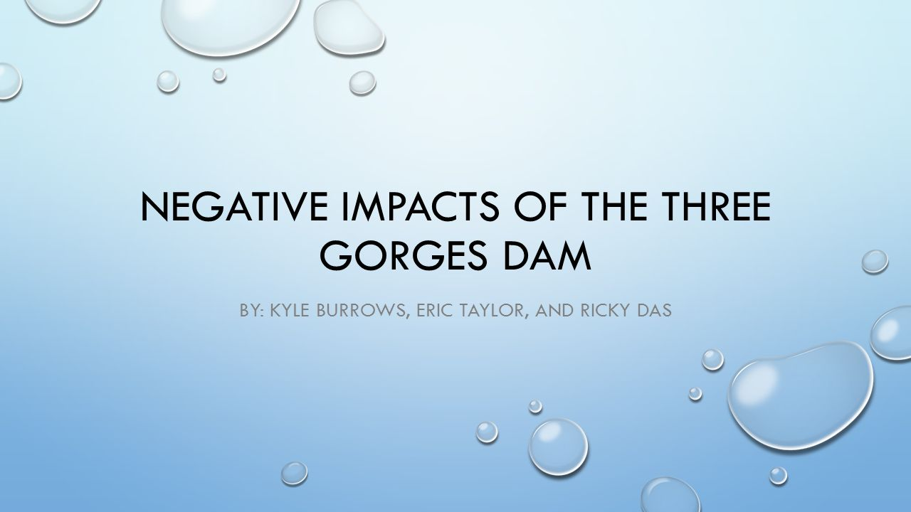 Three gorges dam project china s biggest project since the great wall - Negative Impacts Of The Three Gorges Dam