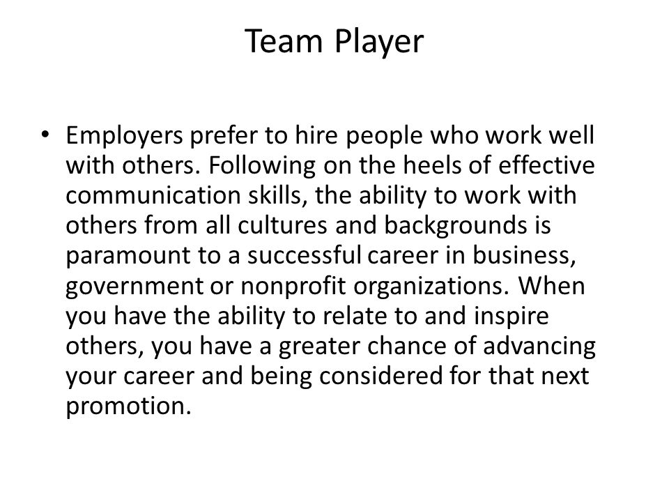ability to work with others