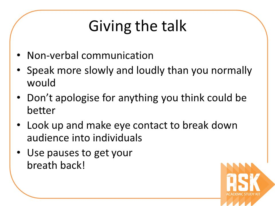Giving the talk Non-verbal communication