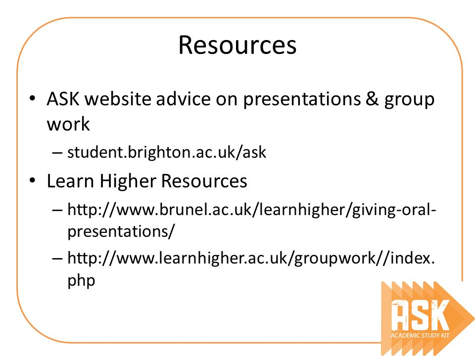 Resources ASK website advice on presentations & group work