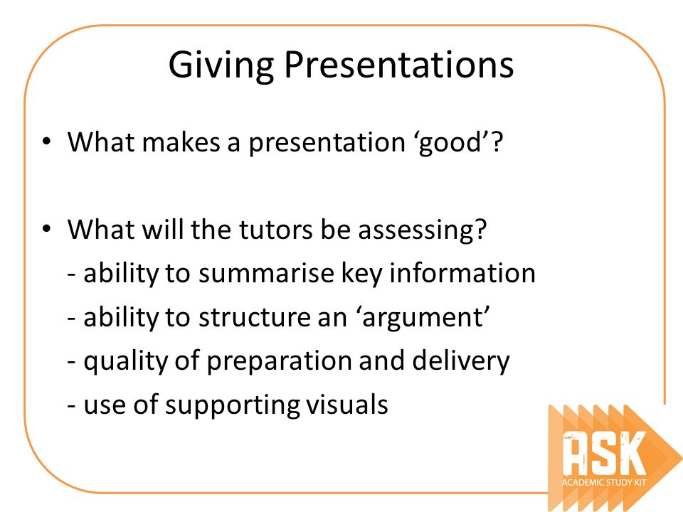 Giving Presentations What makes a presentation 'good'