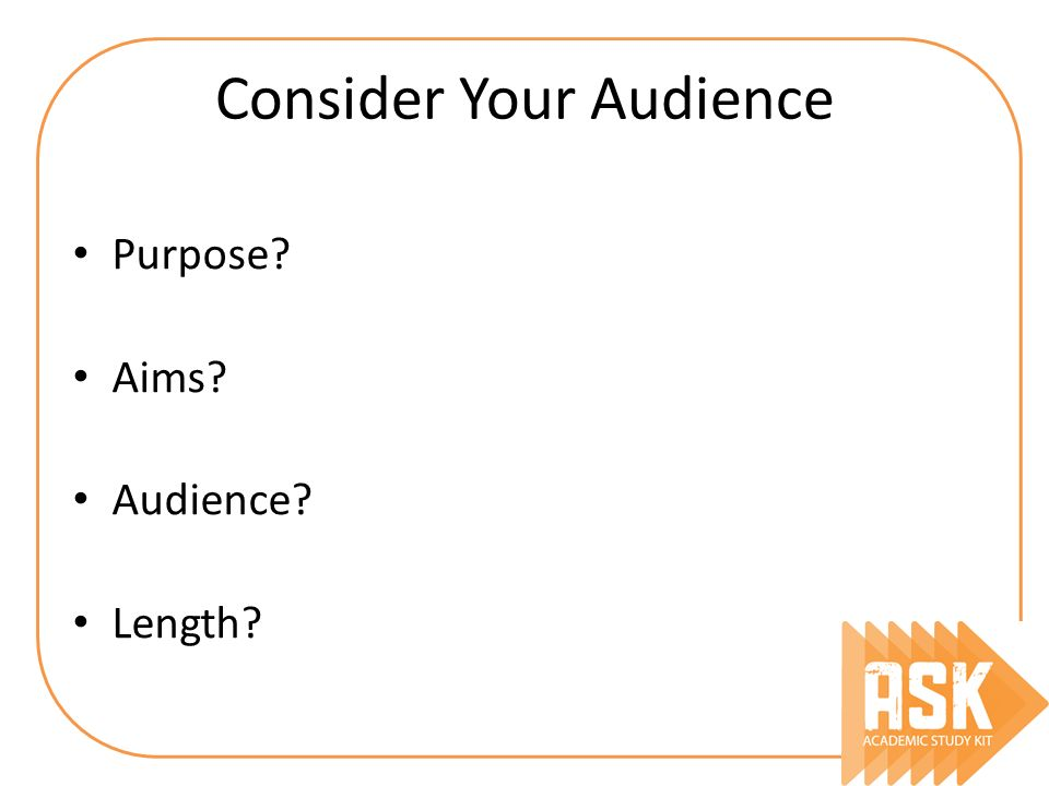 Consider Your Audience