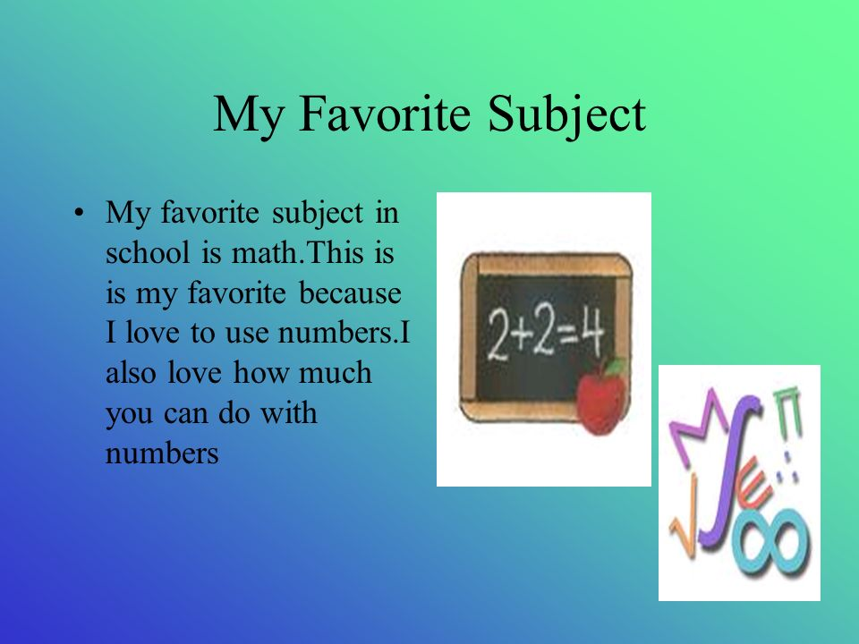 What is your favorite school subject?