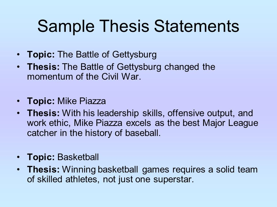 gettysburg thesis statemnet Thesis statement after continuously winning battles including the great battle of chancellorsville, lee became very confident, in fact so confident that after winning so many battles and having his troops uplifted with joy his confidence brought him to gettysburg.