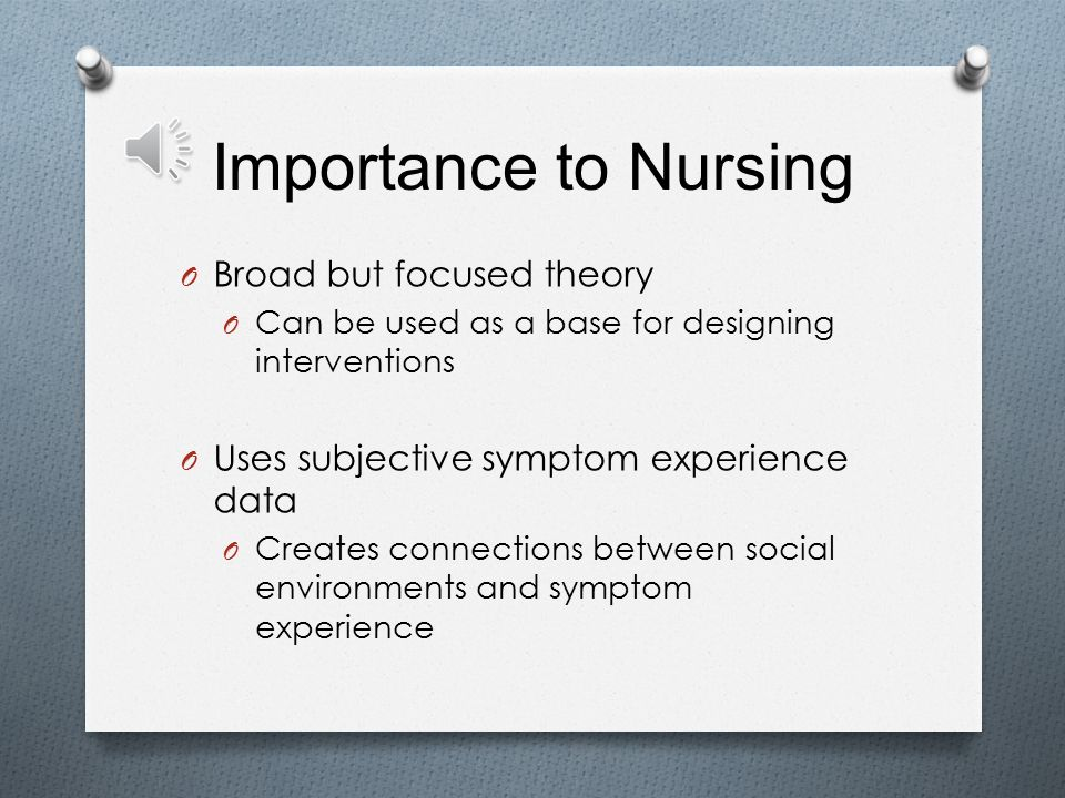 Discuss the value of nursing theory