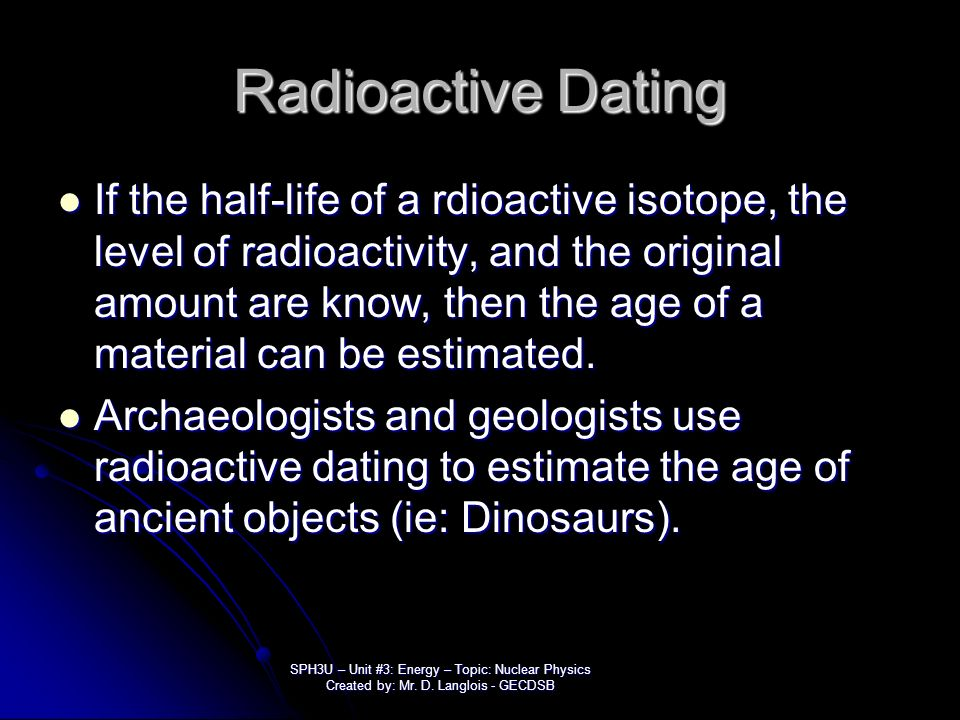Radioactive dating in physics
