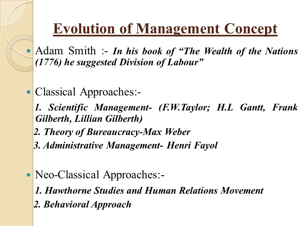 The concepts of classical management theories