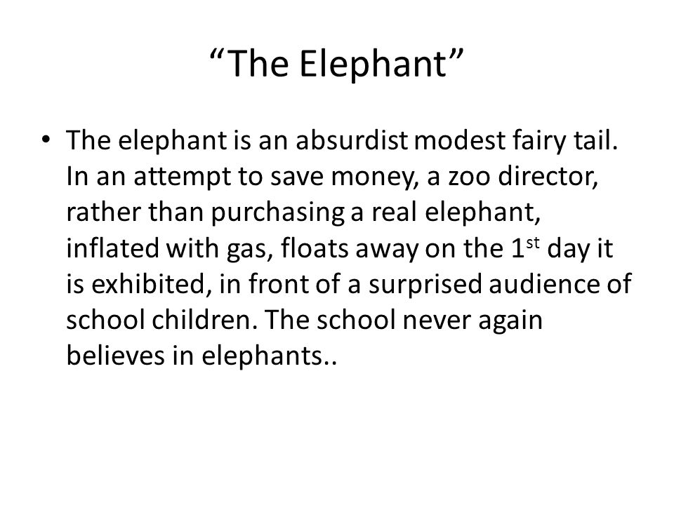the elephant by slawomir mrozek essay This paper has four sections, section a for short stories, section b for essay,  section  section with reference to the story the elephant by slawomir mrozek.