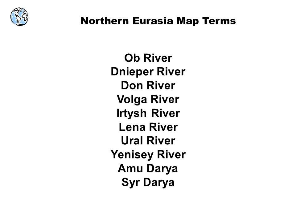 Northern Eurasia Map Terms ppt video online download