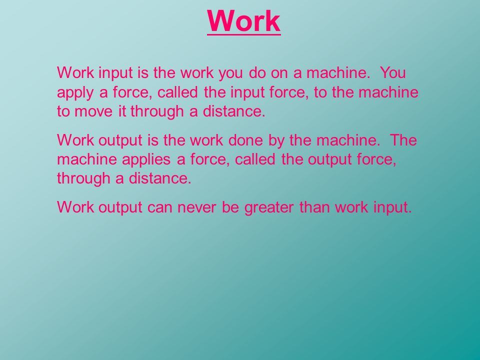 how is the work output of a machine calculated