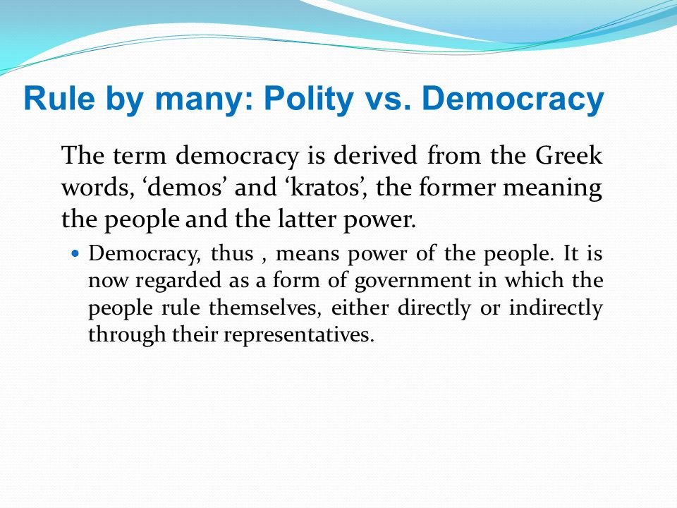 what is the true meaning of democracy Marriage, currently defined as involving the union between a woman and man to   a true democracy is where the voice of the people is heard.