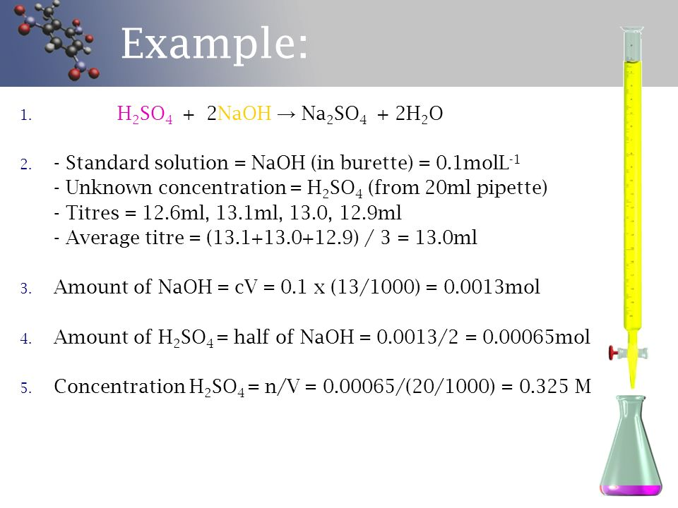 Example: H2SO4 + 2NaOH → Na2SO4 + 2H2O