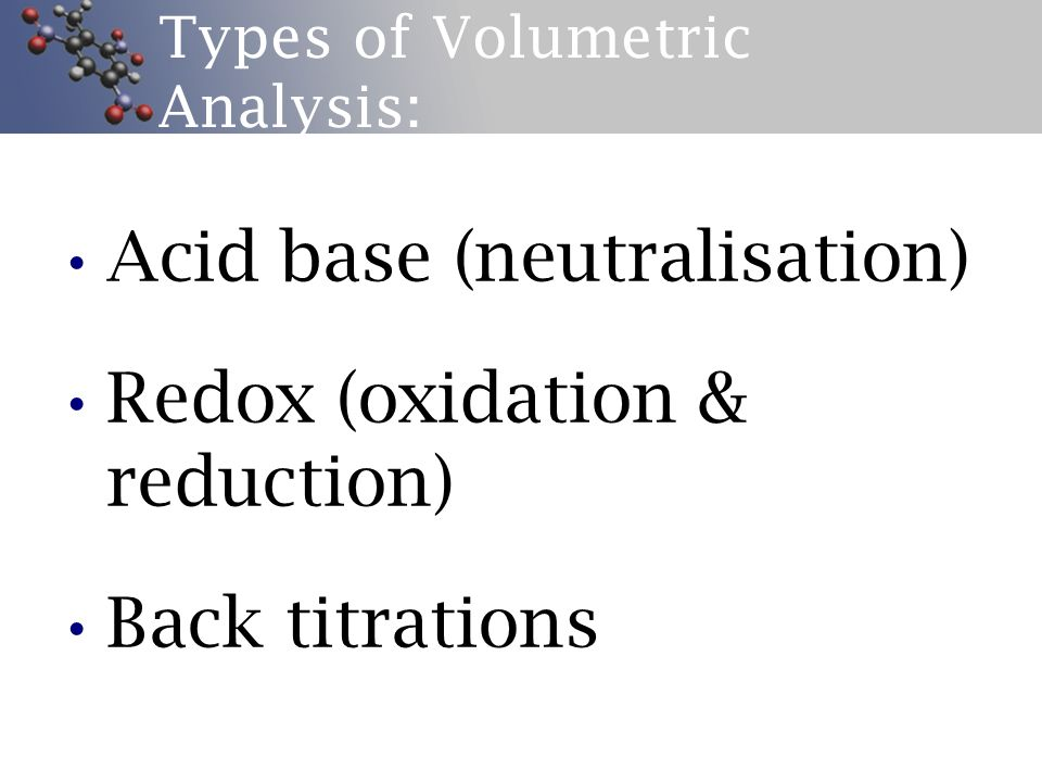 Types of Volumetric Analysis: