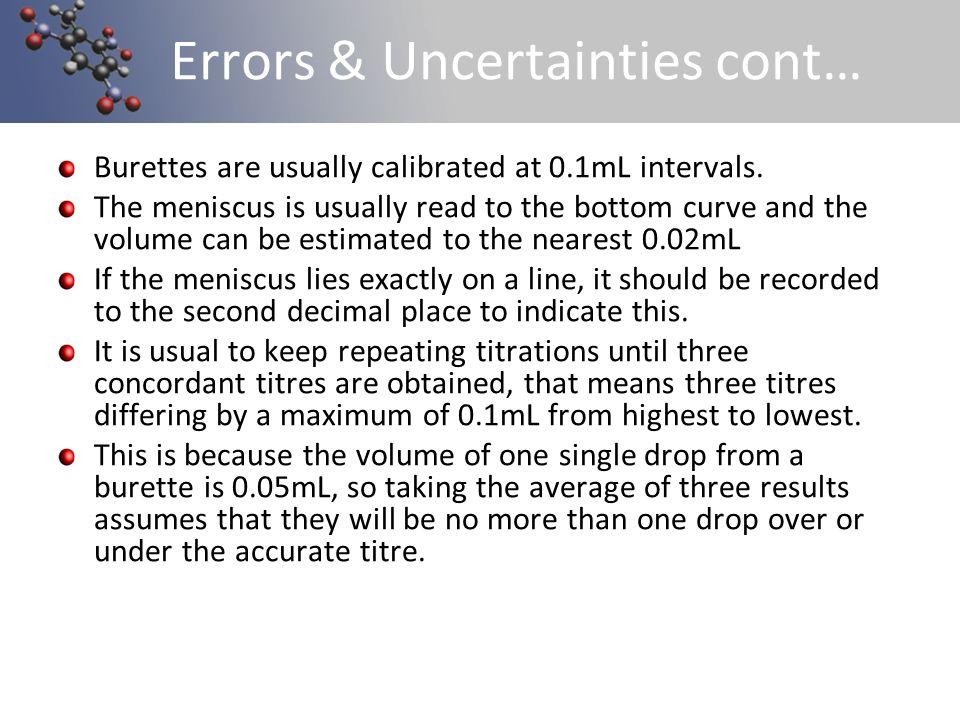 Errors & Uncertainties cont…