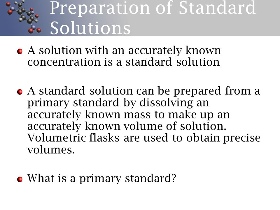 Preparation of Standard Solutions
