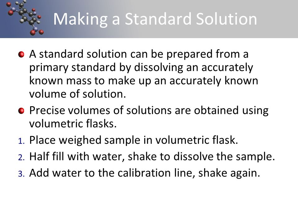 Making a Standard Solution