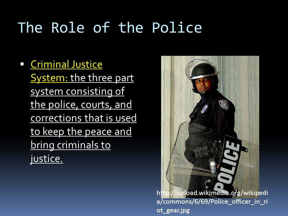 The Role of the Police