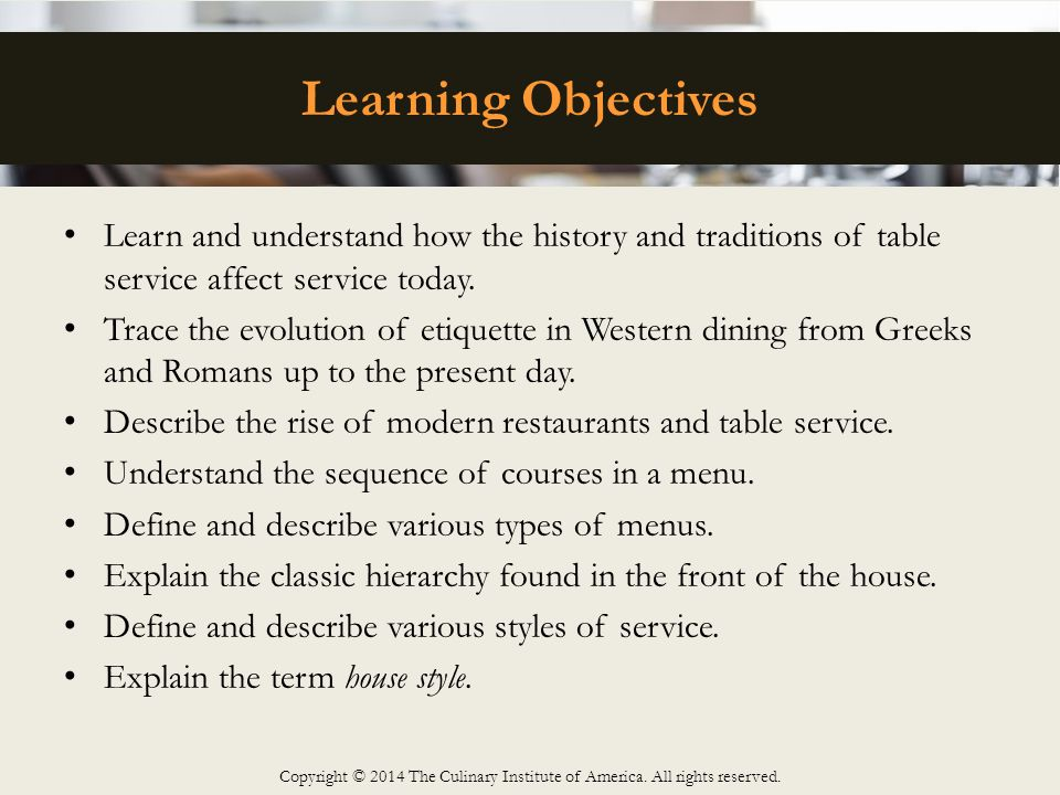 Learning Objectives Learn And Understand How The History Traditions Of Table Service Affect Today