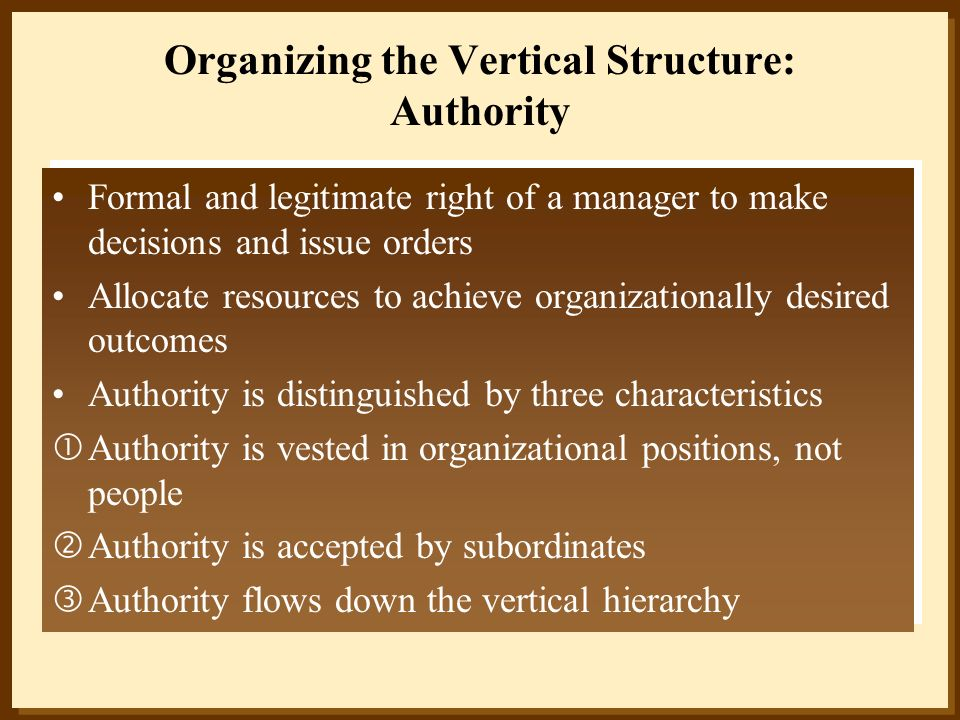 Organizing the Vertical Structure: Authority