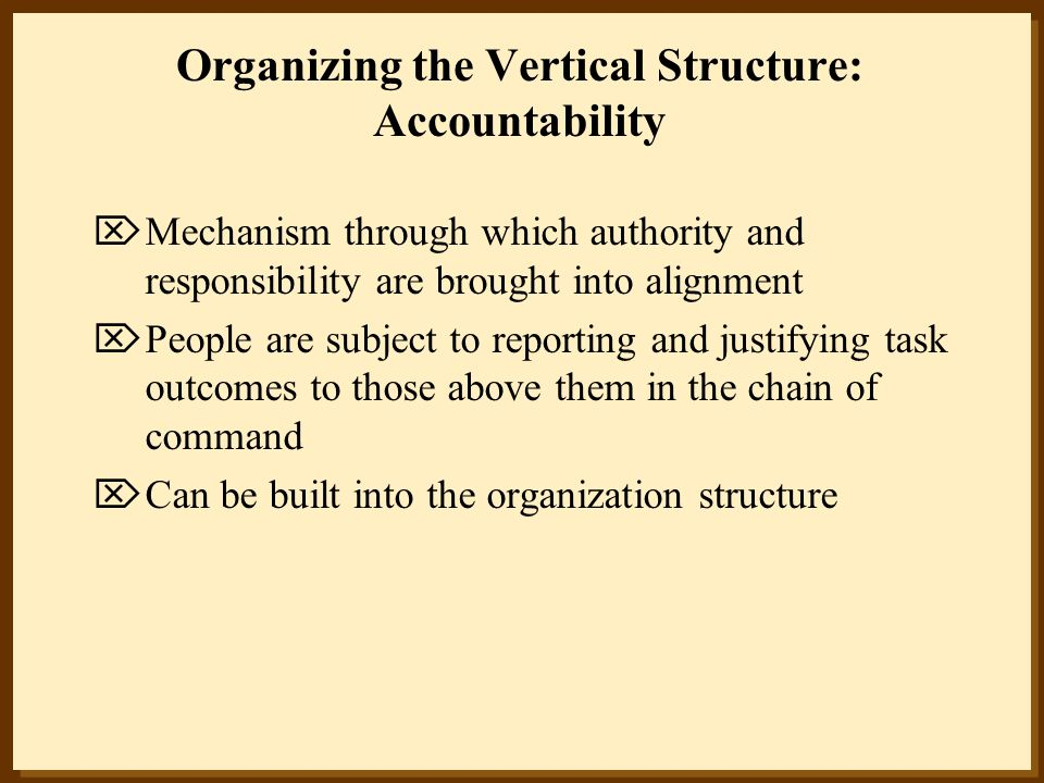 Organizing the Vertical Structure: Accountability