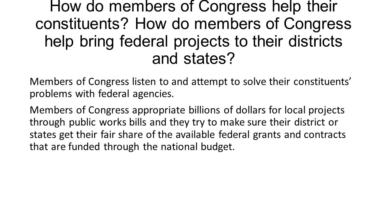 How do members of Congress help their constituents