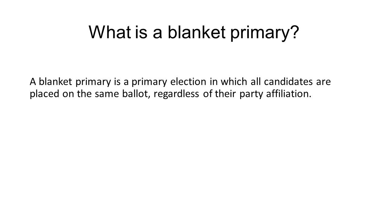 What is a blanket primary