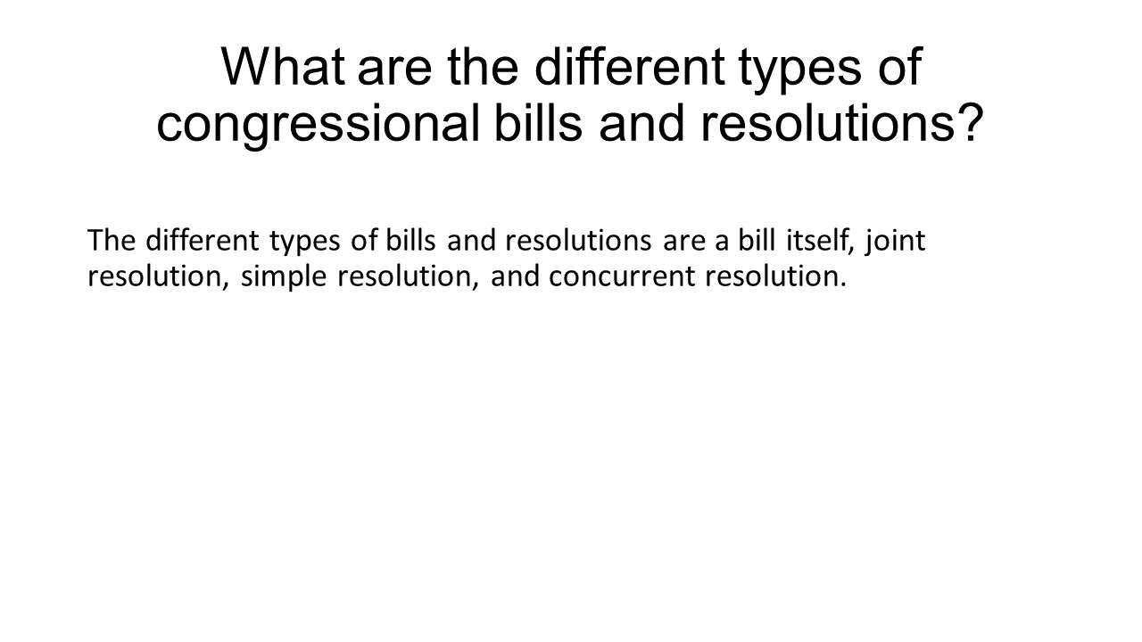 What are the different types of congressional bills and resolutions